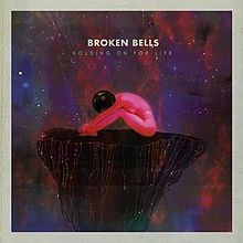 Broken Bells - Holding On To Life LP