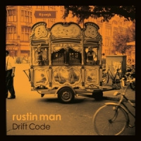 Rustin Man Drift Code LP