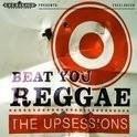 Upsessions - Beat You Reggae LP