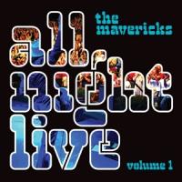 Mavericks All Night Live Vol.1 LP