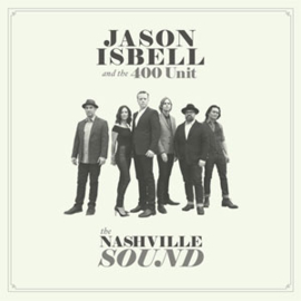 Jason Isbell And The 400 Unit The Nashville Sound LP -Deluxe-