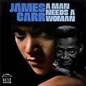 James Carr - A Man Needs A Woman LP