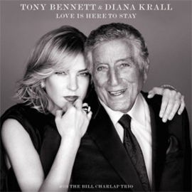 Tony Bennett & Diana Krall Love Is Here To Stay LP