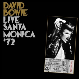 David Bowie Live Santa Monica '72 180g 2LP