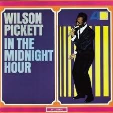 Wilson Pickett - In The Midnight Hour LP
