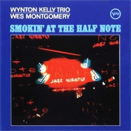 The Wynton Kelly Trio & Wes Montgomery Smokin' At The Half Note Numbered Limited Edition 200g 45rpm 2LP