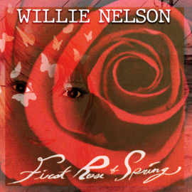 Willie Nelson First Rose Of Spring LP