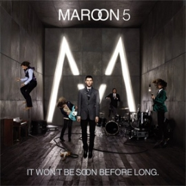 Maroon 5 It Won't Be Soon Before Long 180g LP