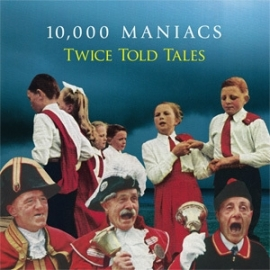 10,000 Maniacs Twice Told Tales 180g LP