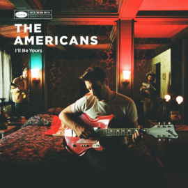 The Americans I'll Be Yours LP - No Risc Disc