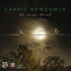 Carrie Newcomer The Slender Thread 180g 45rpm 2LP