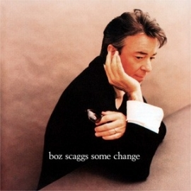 Boz Scaggs - Some Change HQ LP