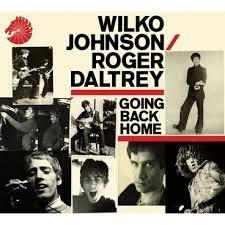 Wilko Johnson & Roger Daltrey - Going Back Home LP