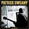 Patrick Sweany - Close To The Floor LP