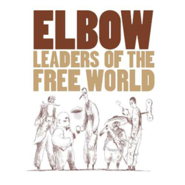 Elbow Leaders Of The Free World 180g LP