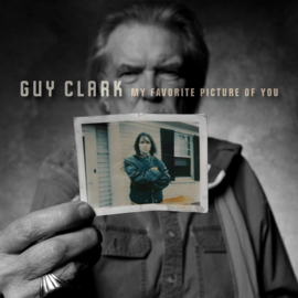 Guy Clark My Favorite Picture Of You LP