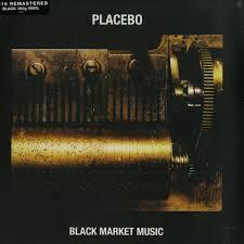 Placebo Black Market Music LP