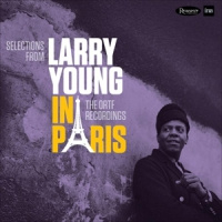 Larry Young In Paris: The ORTF Recordings Numbered Limited Edition 180g 2LP