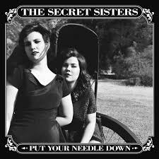 Secet Sisters - Put The Needle Down LP