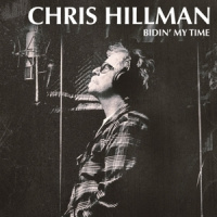 Chris Hillman Bidin' My Time LP
