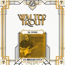 Walter Trout - The Outsider 25Th Anniversary Ediition 2LP