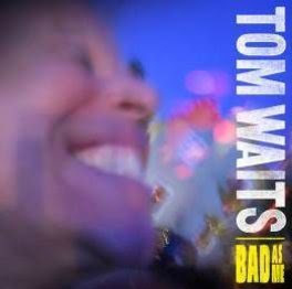 Tom Waits Bad As Me LP (remixed/remastered)