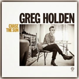 Greg Holden - Chase The Sun LP