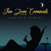Fun Lovin' Criminals Another Mimosa LP
