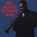 John Coltrane - My Favorite Things LP + CD