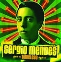 Sergio Mendes - Timeless 2LP