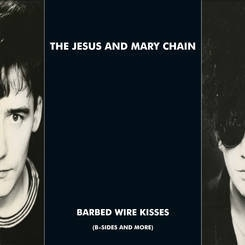The Jesus & Mary Chain – Barbed Wire Kisses 2LP