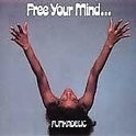 Funkadelic - Free Your Mind And Your Ass Will Follow LP