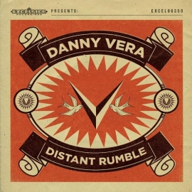 Danny Vera - Distant Rumble LP