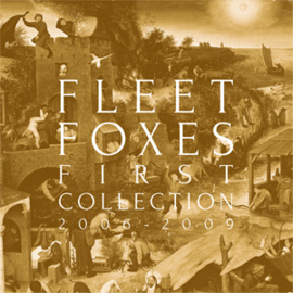 "Fleet Foxes First Collection 2006-2009 1LP & 3 10"" Vinyl Box Set"