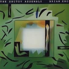 Brian Eno - The Shutov Assembly 2LP