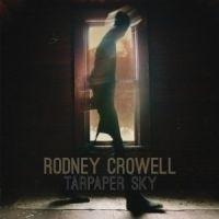 Rodney Crowell Tarpaper Sky HQ LP