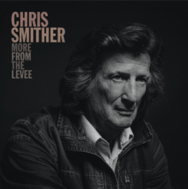Chris Smither More From The Levee LP
