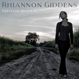 Rhiannon Giddens Freedom Highway LP