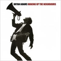 Bryan Adams - Waking Up The Neighbours HQ 2LP