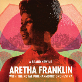 Aretha Franklin A Brand New Me Aretha Franklin with The Royal Philharmonic LP