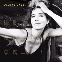 Marike Jager Hey Are You Ok CD