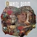 White Denim - D LP