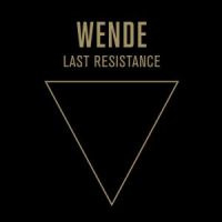 Wende Last Resistance LP