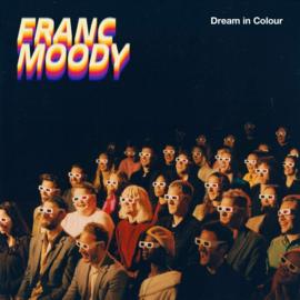 Franc Moody - Dream in Colour LP