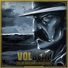 Volbeat - Outlaw Gentelmen And Shady Ladies 2LP