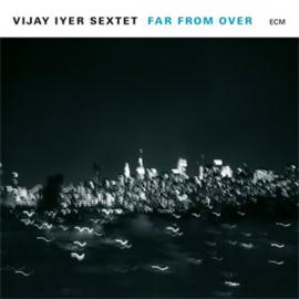 The Vijay Iyer Sextet Far From Over 180g 2LP