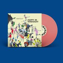 Bertolf Happy In Hindsights LP - Sugar Candy Vinyl-