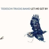 Tedeschi Trucks Band Let Me Get By 2LP