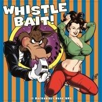 Whistle Bait 2LP