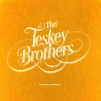 Teskey Brothers Half Mile Harvest CD